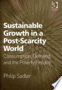 Sustainable Growth in a Post scarcity World