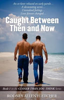 Caught Between Then and Now Pdf