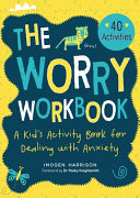 The Worry Workbook Book