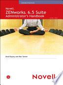 ZENworks 6.5 Suite Administrator's Handbook