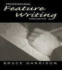 Professional Feature Writing