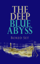 THE DEEP BLUE ABYSS Boxed Set Pdf/ePub eBook