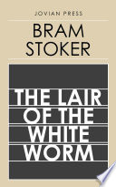 Read Online The Lair of the White Worm For Free