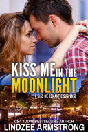 Kiss Me in the Moonlight