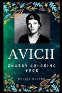 Avicii Snarky Coloring Book