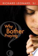 Why Bother Praying