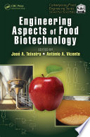 Engineering Aspects of Food Biotechnology