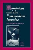 Feminism and the Postmodern Impulse