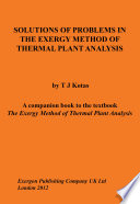 Solutions of Problems in the Exergy Method of Thermal Plant Analysis Book