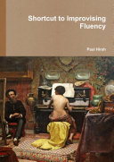 Shortcut to Improvising Fluency