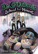 Dr  Critchlore s School for Minions   1