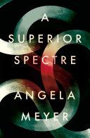 A Superior Spectre Pdf/ePub eBook
