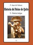 Historia del Reino de Quito - Tomo II - Historia Antigua