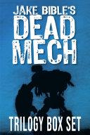 Dead Mech Trilogy Box Set Pdf/ePub eBook