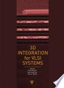 3D Integration for VLSI Systems