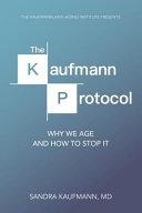 The Kaufmann Protocol