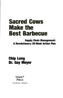 Sacred Cows Make the Best Barbecue