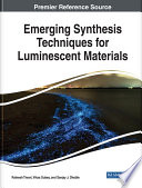 Emerging Synthesis Techniques for Luminescent Materials