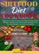 Sirtfood Diet Cookbook [Pdf/ePub] eBook