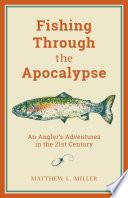 Fishing Through the Apocalypse