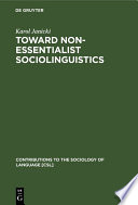 Toward Non-Essentialist Sociolinguistics