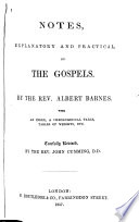 Notes Explanatory and Practical on the Gospels ...