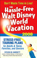 The Hassle Free Walt Disney World Vacation 2008