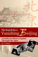 The Search for a Vanishing Beijing