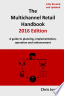 The Multichannel Retail Handbook 2016 Edition