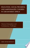 Education Social Progress And Marginalized Children In Sub Saharan Africa