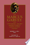The Marcus Garvey and Universal Negro Improvement Association Papers  Vol  VII