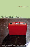 The World Before Mirrors