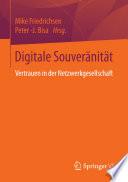 Digitale Souveränität  : Vertrauen in der Netzwerkgesellschaft