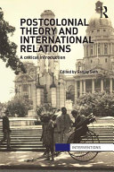 Postcolonial Theory and International Relations: A Critical ...