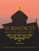 St  Benedict s Rule for Monasteries   Large Print