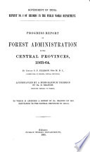 Report of forest administration  1862 63 1946 47 Book PDF