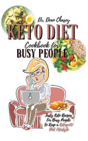 Keto Diet Cookbook For Busy People Book