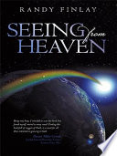 Seeing from Heaven