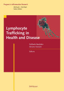 Lymphocyte Trafficking in Health and Disease Book