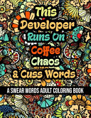 This Developer Runs On Coffee  Chaos and Cuss Words