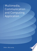Multimedia, Communication and Computing Application