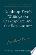 Northrop Frye's Writings on Shakespeare and the Renaissance