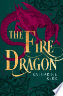 The Fire Dragon  The Dragon Mage  Book 3