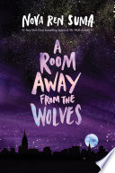 A Room Away From the Wolves Book PDF