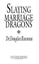Slaying the Marriage Dragons