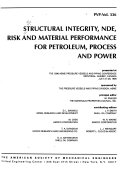 Structural Integrity Nde Risk And Material Performance For Petroleum Process And Power Book PDF