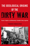 The Ideological Origins of the Dirty War