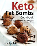 Keto Fat Bombs Cookbook