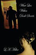 What Lies Within Dark Secrets
