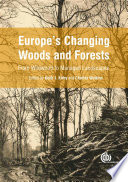 Europe s Changing Woods and Forests